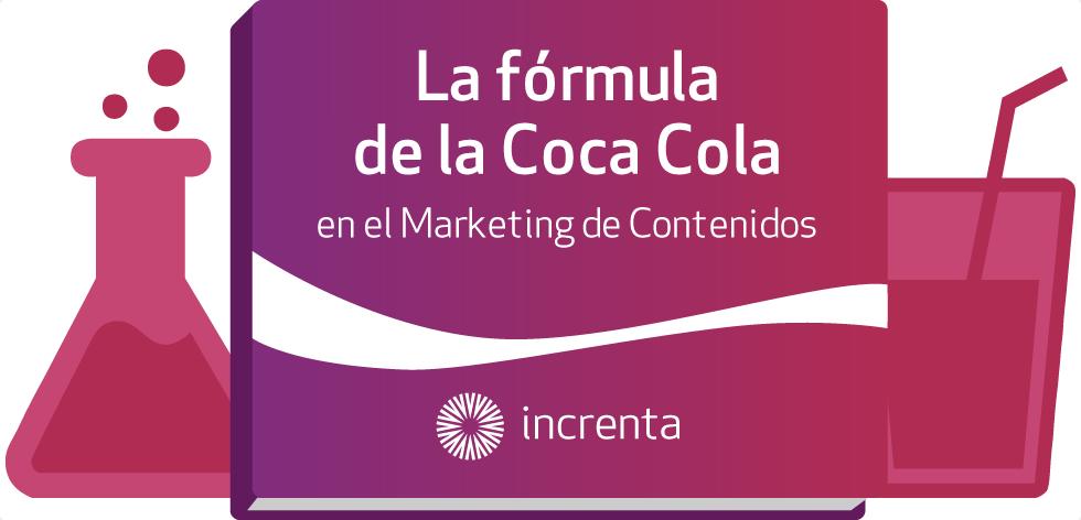 El secreto de Coca Cola es el Marketing de Contenidos