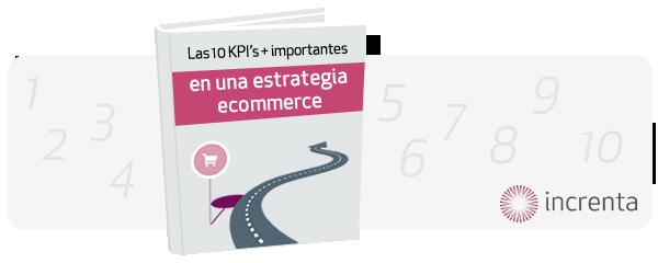 Los 10 KPI´s más importantes en una estrategia ecommerce